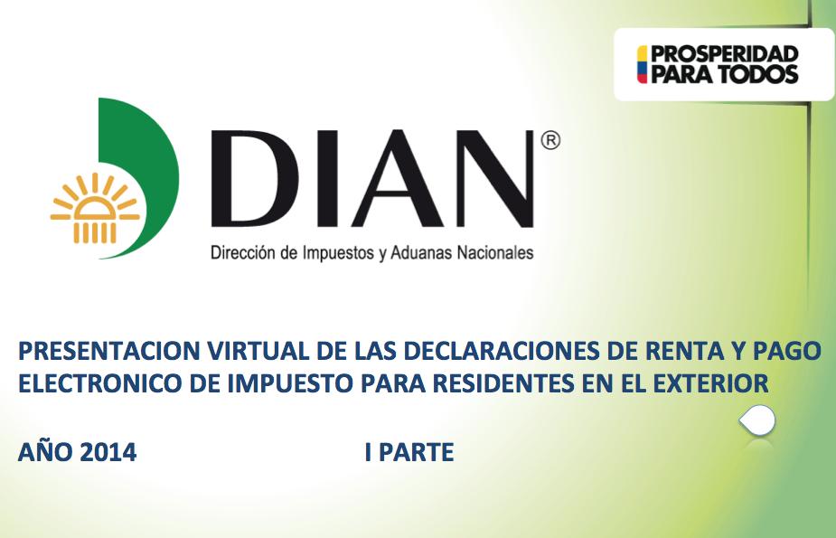Colombianos Residentes En El Exterior Deben Presentar Sus Declaraciones Tributarias Del 2013
