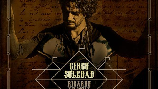 """Ricardo Arjona estrena su nueva producción discográfica """"Circo Soledad"""""""