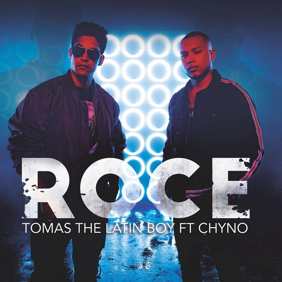 """Tomás The Latin Boy y Chyno Miranda presentan """"Roce"""""""