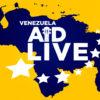 Venezuela Aid Live, un concierto que pasará a la historia